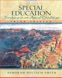 Introduction to Special Education : Teaching in an Age of Challenge, Smith, Deborah D., 0205265944