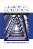 The Economics of Collusion, Robert C. Marshall and Leslie M. Marx, 0262525941