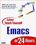 Teach Yourself Emacs in 24 Hours With CDROM, Jesper S. Pedersen and Jari Aalto, 0672315947