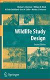Wildlife Study Design, Morrison, Michael L. and Block, William M., 1441925945
