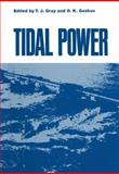 Tidal Power : Proceedings of an International Conference on the Utilization of Tidal Power Held May 24-29, 1970, at the Atlantic Industrial Research Institute, Nova Scotia Technical College, Halifax, Nova Scotia, , 1461345944