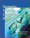 Geometric Tools for Computer Graphics, Schneider, Philip J. and Eberly, David H., 1558605940