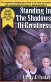Standing in the Shadows of Greatness, Henry J. Pankey, 1887905944