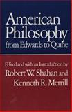 American Philosophy : From Edwards to Quine, , 0806115947