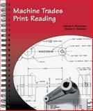 Machine Trades Print Reading, Michael A. Barsamian and Richard Gizelbach, 1566375940