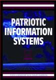 Patriotic Information Systems, Todd Loendorf and G. David Garson, 159904594X
