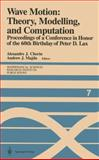 Wave Motion : Theory, Modeling, and Computation, , 0387965947