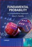 Fundamental Probability : A Computational Approach, Paolella, Marc, 0470025948