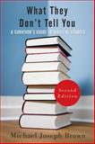 What They Don't Tell You, Second Edition : A Survivor's Guide to Biblical Studies, Brown, Michael Joseph, 0664235948