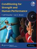 Conditioning for Strength and Human Performance, , 0781745942