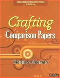 Crafting Comparison Papers, Marcia S. Freeman, 0929895940