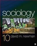 Sociology : Exploring the Architecture of Everyday Life, Newman, David M., 1452275947