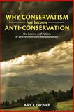 Why Conservatism Has Become Anti-Conservation, Alex Lechich, 1484025946