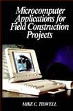 Microcomputer Applications for Field Construction Projects, Tidwell, Mike C., 0070645957