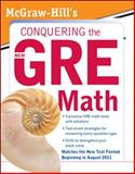 Conquering the New GRE Math, Moyer, Robert, 0071495959