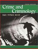 Crime and Criminology, Reid, Sue Titus, 0072485957