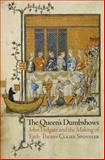 The Queen's Dumbshows : John Lydgate and the Making of Early Theater, Sponsler, Claire, 0812245954