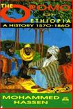 The Oromo of Ethiopia : A History, 1570-1860, Hassen, Mohammed, 0932415954