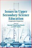 Issues in Upper Secondary Science Education : Comparative Perspectives, , 1137275952