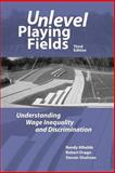 Unlevel Playing Fields : Understanding Wage Inequality and Discrimination, Albelda, Randy and Drago, Robert W., 1878585959