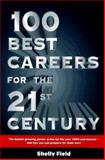 100 Best Careers for the 21st Century, Field, Shelly, 0028605950