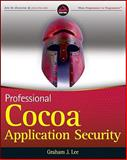 Professional Cocoa Application Security, Graham J. Lee, 0470525959