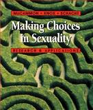 Making Choices in Sexuality 9780534355951