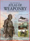 The Historical Atlas of Weaponry, , 0785825959