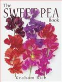 The Sweet Pea Book, Graham Rice, 0881925950