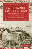 A Midsummer Night's Dream : The Cambridge Dover Wilson Shakespeare, Shakespeare, William, 1108005950