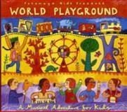 World Playground, Putumayo Kids Staff, 1885265956