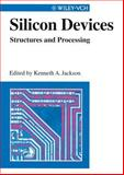 Silicon Devices : Structures and Processing, , 352729595X