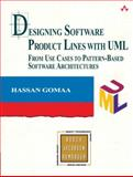 Designing Software Product Lines with UML : From Use Cases to Pattern-Based Software Architectures, Gomaa, Hassan, 0201775956