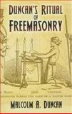 Duncan's Ritual of Freemasonry, Malcolm A. Duncan, 0486455955