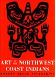 Art of the Northwest Coast Indians, Inverarity, Robert B., 0520005953
