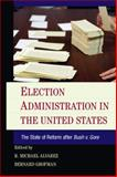 Election Reform in the United States after Bush V. Gore, , 1107625955
