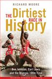 The Dirtiest Race in History, Richard Moore, 1408135957