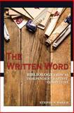 The Written Word, Stephen Baker, 1500585955