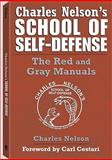 Charles Nelson's School of Self-Defense, Charles Nelson, 1581605951