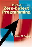 Toward Zero Defect Programming, Stavely, Allan M., 0201385953