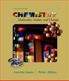 Chemistry : Molecules, Matter and Change, Jones, Loretta and Atkins, P. W., 0716735954