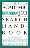 The Academic Job Search Handbook, Heiberger, Mary Morris and Vick, Julia M., 0812215958