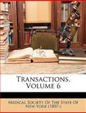 Transactions, Medical Society of the State of New York, 1147145954