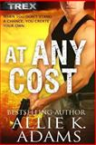 At Any Cost, Allie Adams, 1495495957