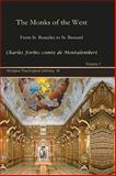 The Monks of the West : From St. Benedict to St. Bernard, Montalembert, Charles Forbes, 1593335954