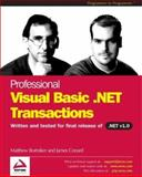 Visual Basic .NET Transactions, Bortniker, Matthew and Conard, James, 1861005954