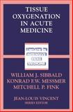Tissue Oxygenation in Acute Medicine, , 3540425950