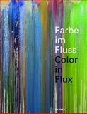 Color in Flux, Peter Friese, 386678595X
