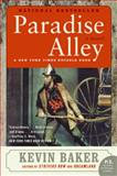 Paradise Alley, Kevin Baker and Kevin Baker, 006087595X
