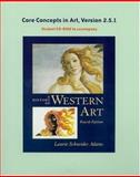 History of Western Art's Core Concepts V 2.5, Adams, Laurie Schneider, 0072995955